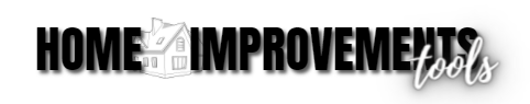 Home Improvements Tools